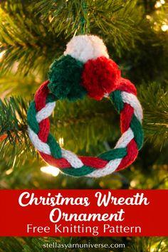 Christmas Wreath Ornament – French Knitter Project – Stella's Yarn Universe - Christmas Wreath Ornament - French Knitter Project - Stella's Yarn Universe Knitted Christmas Decorations, Knit Christmas Ornaments, Crochet Christmas Wreath, Xmas Wreaths, Handmade Christmas, Christmas Tree, Christmas Items, Spool Knitting, Knitting Blogs