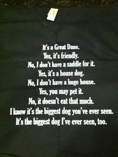 "I totally need one of these that says ""Great Pyrenees"" instead of ""Great Dane."" Seriously."