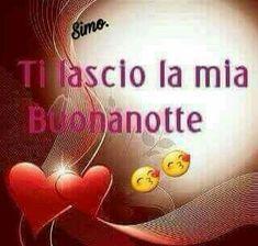 Good Night, Good Morning, Italian Quotes, Good Mood, Humor, Dolce, Smiley, Luigi, Sailor Moon