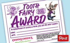 Download and print the Tooth Fairy Award and give your kids recognition when they lose a tooth. Redeemable for 10 FREE tokens