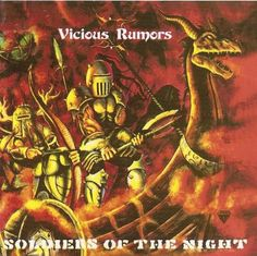 Vicious Rumors / Soldiers Of The Night (1985)