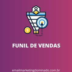 Marketing Digital, Purchase Funnel, Everything
