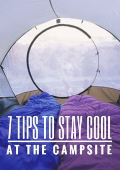 7 Tips To Stay Cool At The Campsite