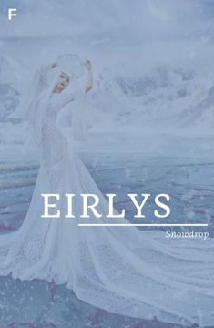 Eirlys meaning Snowflake Welsh names E baby girl names E baby names female names whimsical baby names baby girl names traditional names names E Baby Girl Names, Strong Baby Names, Baby Girl Names Unique, Rare Baby Names, New Baby Names, Unisex Baby Names, Popular Baby Names, Baby Name List, Unique Baby