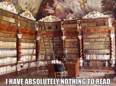 Book lover's biggest problem. . .