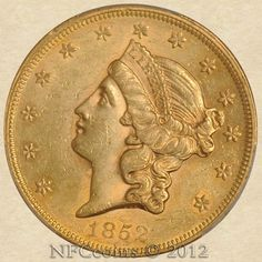 1852 Twenty Dollar Gold Liberty AU58 PCGS, obverse