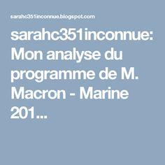 sarahc351inconnue: Mon analyse du programme de M. Macron - Marine 201...
