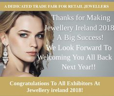 A big Thank You to all our fantastic exhibitors & attendees at Jewellery Ireland 2018 - We look forward to welcoming you all back next year! Jewelry Show, Jewelry Making, Jewellery, Looking Forward, Bespoke, Ireland, Big, Jewelery, Jewellery Making