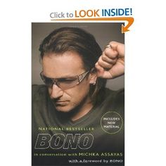 Reading this is like talking to a great friend late at night in a pub... only, well... it's Bono.