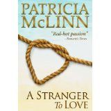 A Stranger to Love (Book 2, Bardville, Wyoming Trilogy) (Kindle Edition)By Patricia McLinn