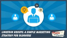 Are you leaving a hidden traffic strategy on the table? Try this Linkedin Groups strategy for bloggers!