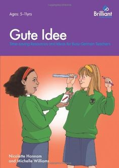 Gute Idee: Time-saving Resources and Ideas for Busy German Teachers by Nicolette Hannam, http://www.amazon.co.uk/dp/1905780656/ref=cm_sw_r_pi_dp_M582rb0TKBBSD