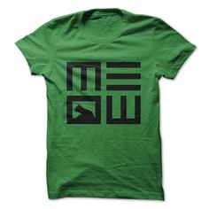 Meow. ! Please click on the link to order! Thank you => https://www.sunfrogshirts.com/Meow-21919850-Guys.html?25384