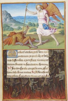 MS H.8, fols. 171v–172r St. Michael the Archangel: Michael Battling a Devil Hours of Henry VIII Illuminated by Jean Poyer France, Tours ca. 1500 http://www.themorgan.org/collection/hours-of-henry-viii/178