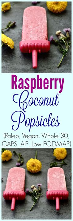 It's another beautiful week! And what's going to make it even better are these Raspberry Coconut Popsicles. Yes these are pretty del...