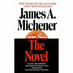 The Novel by James A. Michener