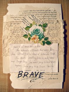 "Lace and Muskeg ""A summer word: Brave"""