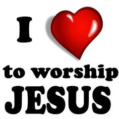 Worship Him in Spirit and in Truth! :)