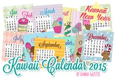 It's back! Our printable Kawaii Calendar for the year 2015 is ready to download ♥ Check it out!
