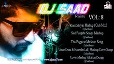 Dj Saad Remix: Vol : 8 Spacial June Mashup 2017 ( Club Mix )