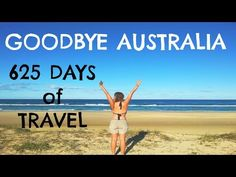 GOODBYE AUSTRALIA! 625 Days of Travel Compilation Video - YouTube