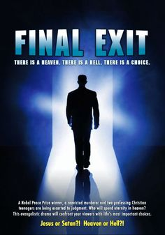 Final Exit - Christian Movie/Film on DVD. http://www.christianfilmdatabase.com/review/final-exit/