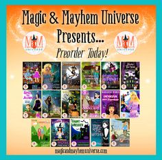 Unleash The Magic with 17 amazing authors that have 17 magical tales to tell! Preorder Today!!! #MagicMayhemUniverse #ebook #pnr #preorder