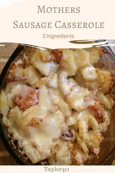 Mothers Sausage Casserole Recipe