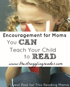 Encouragement for Moms - You Can Teach Your Child to Read