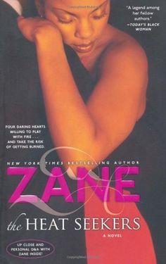 Zane's The Heat Seekers by Zane, http://www.amazon.com/dp/0743442903/ref=cm_sw_r_pi_dp_7K4pqb0RMV2N7