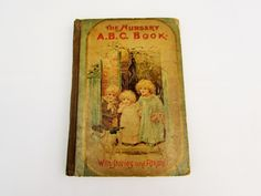 The Nursery A.B.C. Book Antique Nursery Rhyme Book - Shop for Antiques, Vintage & Collectibles - The Vintage Village