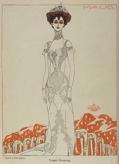 Queen Maud…….OH! HOW SHE LOVED BEING ELEGANTLY CLOTHED ALL THE TIME…..SHE ALWAYS LOOKED SO LOVELY………….ccp