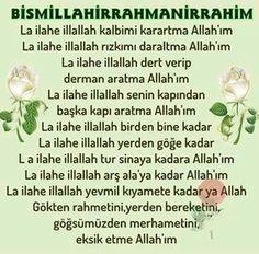 La ilahe illallah kalbimi karartma Allah'ım La İlahe illallah rızıkımı daraltma Allah'ım La ilahe İllallah dert verip derman arartma Allah'ım …