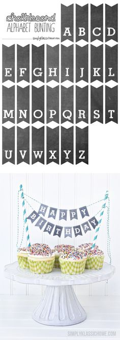 Add a cute chalkboard bunting to cakes, cupcakes, and pies with this free printable set of letters. Perfect for birthday cakes!