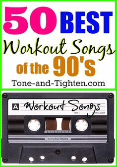 Best workout songs from the 90s! Refresh your exercise #music with this awesome #playlist from Tone-and-Tighten.com!