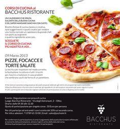 """Corso di cucina """"Pizze, focacce e torte salate"""" al Bacchus Ristorante"""