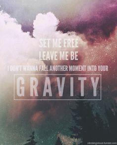 gravity # https://www.youtube.com/watch?v=F6QNCuMYcpA