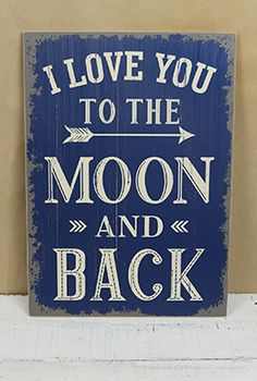 "14.99 SALE PRICE! Add a loving message to your wedding or home decor with the ""I love you to the moon and back"" sign. This sign is made of MDF, yet..."