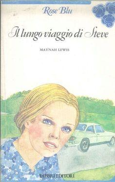 IL LUNGO VIAGGIO DI STEVE - MAYNH LEWIS - ROSE BLU in Libri e riviste, Altro libri e riviste | eBay
