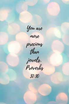 Ideas For Quotes Bible Love Proverbs 31 Inspirational Bible Quotes, Bible Verses Quotes, Jesus Quotes, Motivational Quotes For Women, Bible Scriptures, Faith Quotes, Proverbs Bible Quotes, Positive Bible Verses, Bible Verses About Beauty