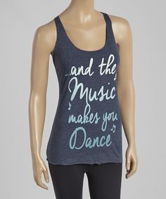 Loving this Chin Up Apparel Navy Heather 'Music Makes You Dance' Racerback Tank on #zulily! #zulilyfinds