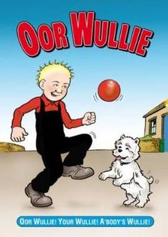 Oor Wullie was my favourite comic