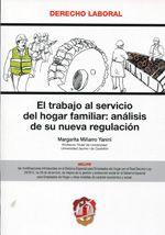 Miñarro Yanini, Margarita.  El trabajo al servicio del hogar familiar.  Reus, 2013.