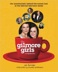 The Gilmore Girls Companion (By A. Berman)Since we first peeked into Stars Hollow, Conn. on Oct. Gilmore Girls has delighted people worldwide. Combining unparalleled writing with endearing characters and a respect for the. Gilmore Girls Books, Gilmore Girls Episodes, Stars Hollow, Buffy The Vampire Slayer, Romain Gary, Lauren Graham, Episode Online, 21st Gifts, Lectures
