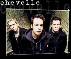 Chevelle is my all time favorite band on the face of the planet!