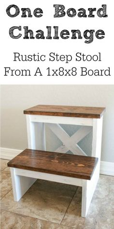 Build a rustic step stool with just one 8 foot board! The free plans are included with the tutorial! #OneBoardWoodworkingProjects