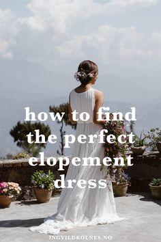 The Top 5 Tips To Finding Your Adventurous Elopement Dress Destination Wedding Inspiration, Elopement Inspiration, Wedding Advice, Wedding Planning Tips, Elope Wedding, Wedding Dresses, Elopement Dress, Wedding Looks, Wedding Photography