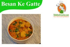 Rajasthani Besan Gatte ki Sabzi Recipe in Hindi. Watch How to make Besan Gatte ki Sabzi at Home in Hindi Language with step by step preparation.