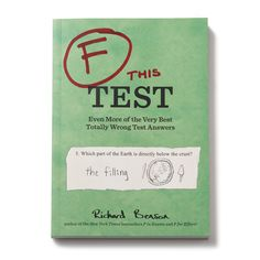 I WANT THIS!!! So funny lol   F THIS TEST   humor, fail, coffee table book   UncommonGoods
