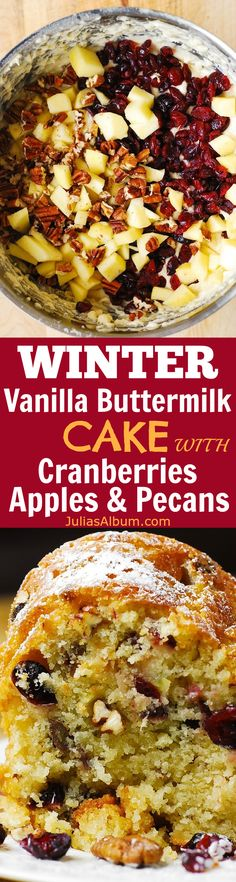 WINTER RECIPE: Vanilla Buttermilk cake with Cranberries, Apples, and Pecans #ad #sponsored